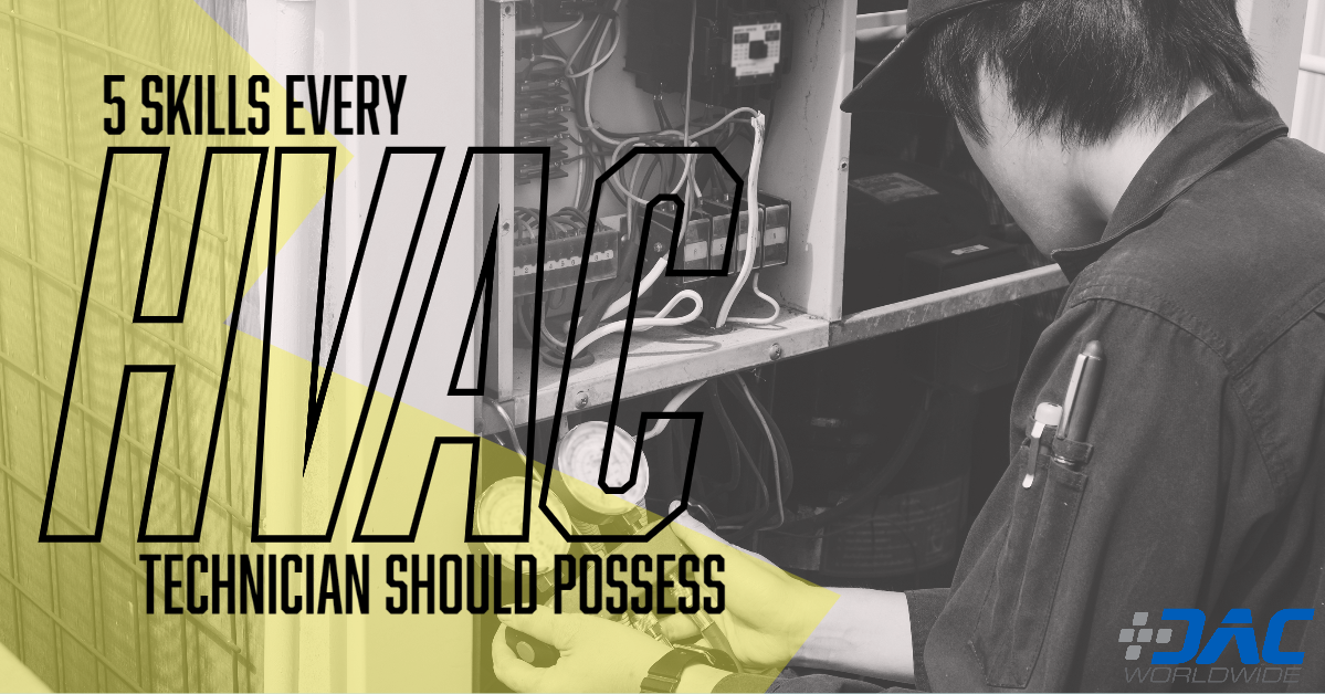 5 Skills Every HVAC Technician Should Possess | HVAC Skills Gap
