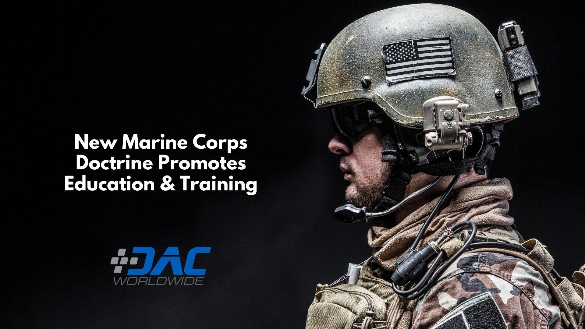 New Marine Corps Doctrine Promotes Education & Training