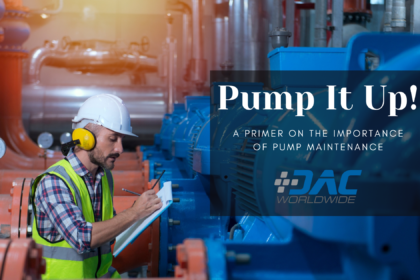 Pump It Up! A Primer on the Importance of Pump Maintenance