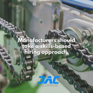 DAC Worldwide - Focused Assessment Key to Finding Workers with the Right Skills - Skills-Based Hiring